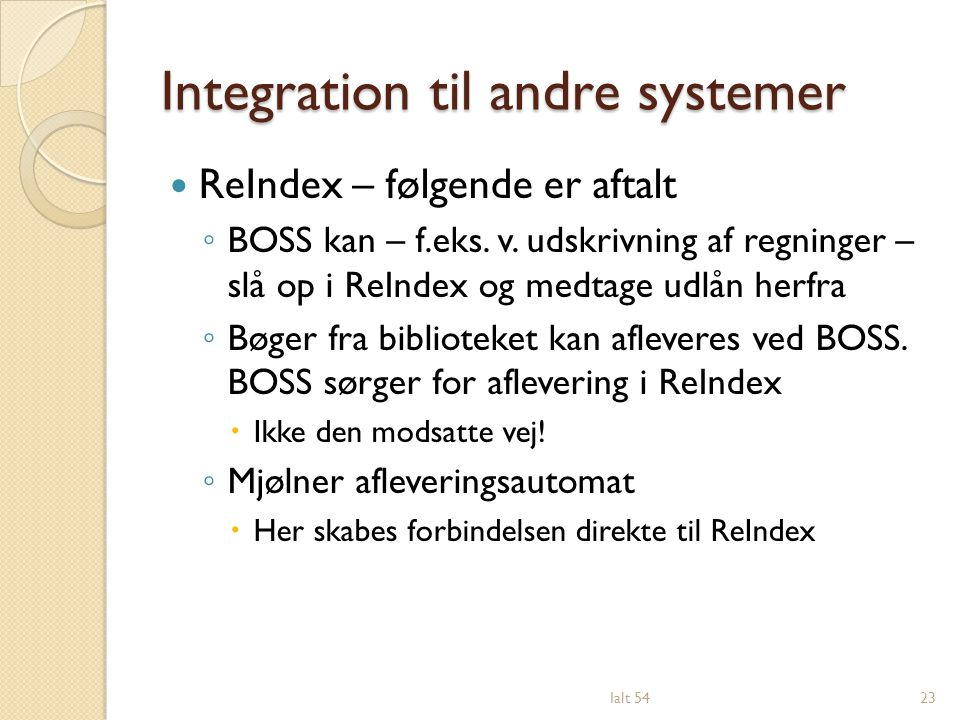 Integration til andre systemer