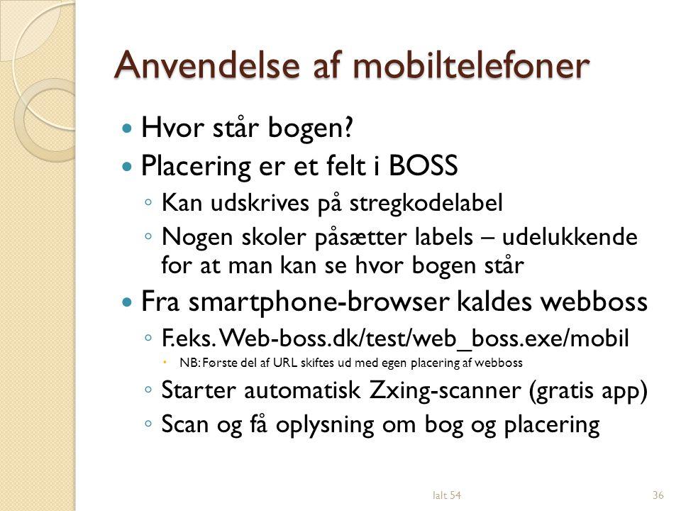 Anvendelse af mobiltelefoner