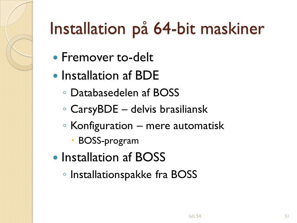 Installation på 64-bit maskiner
