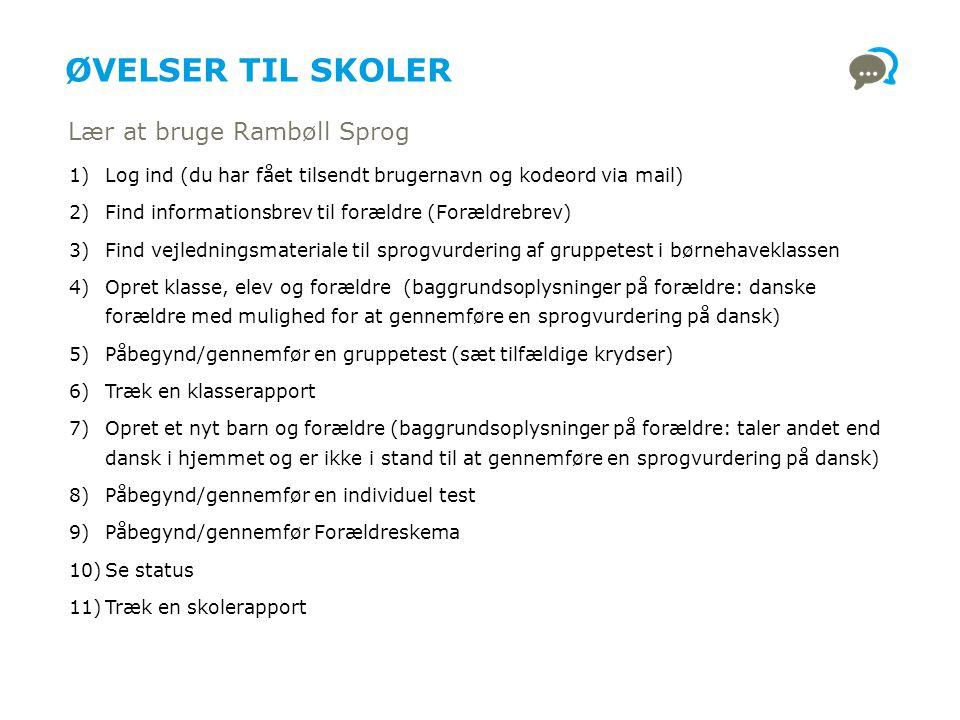 Øvelser til Skoler Lær at bruge Rambøll Sprog