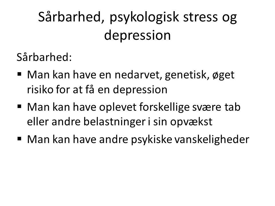 Sårbarhed, psykologisk stress og depression