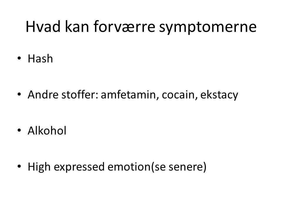 Hvad kan forværre symptomerne
