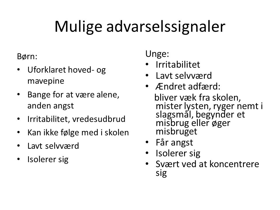 Mulige advarselssignaler