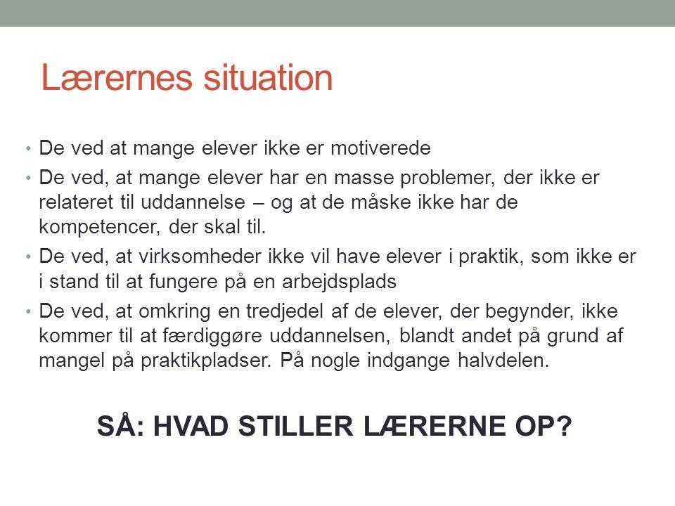 SÅ: HVAD STILLER LÆRERNE OP