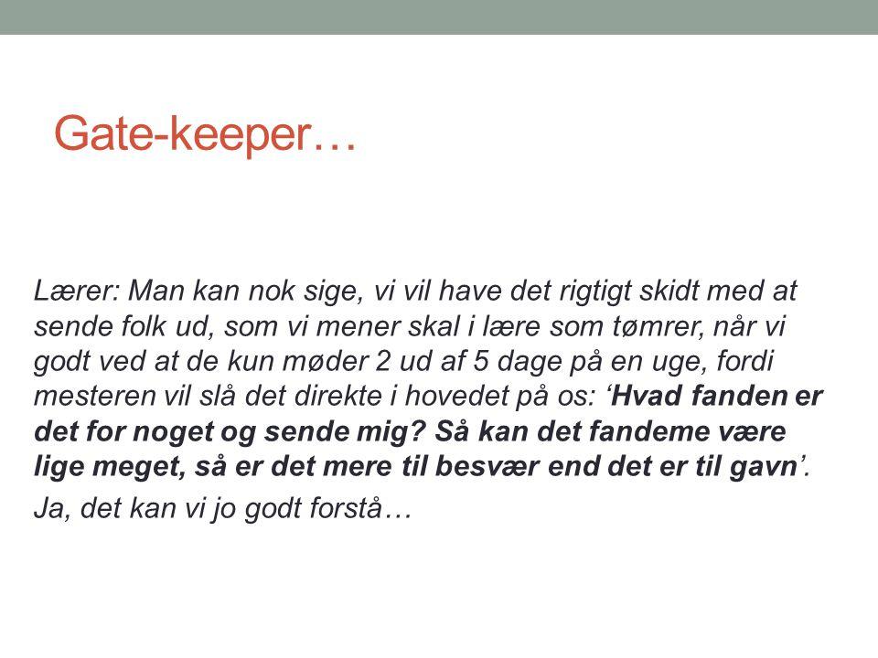 Gate-keeper…