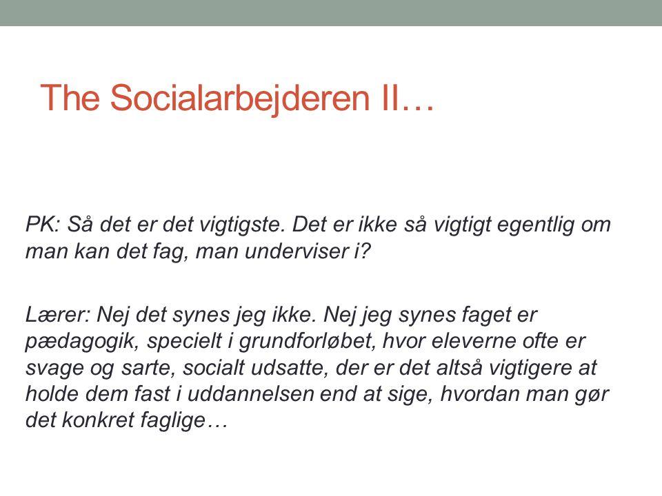 The Socialarbejderen II…