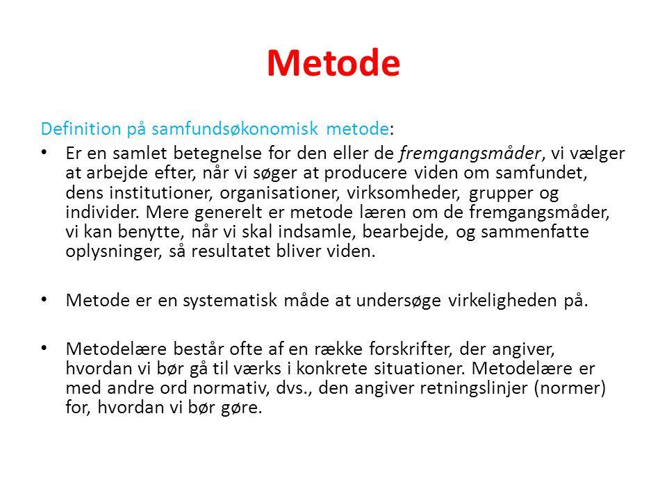 Metode Definition på samfundsøkonomisk metode: