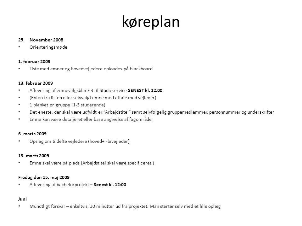 køreplan November 2008 Orienteringsmøde 1. februar 2009