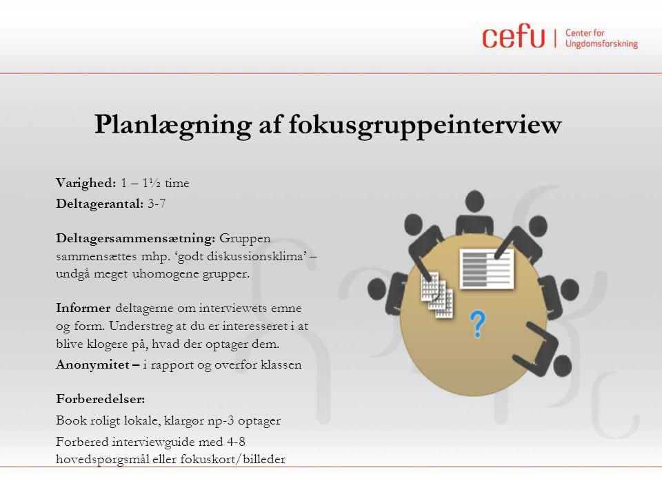 Planlægning af fokusgruppeinterview