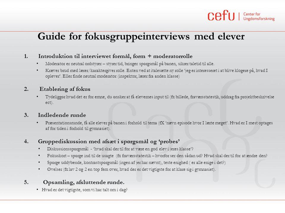 Guide for fokusgruppeinterviews med elever
