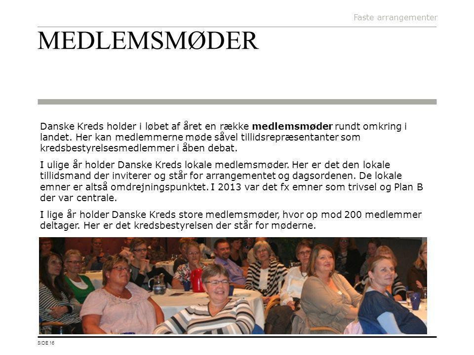 Faste arrangementer MEDLEMSMØDER.