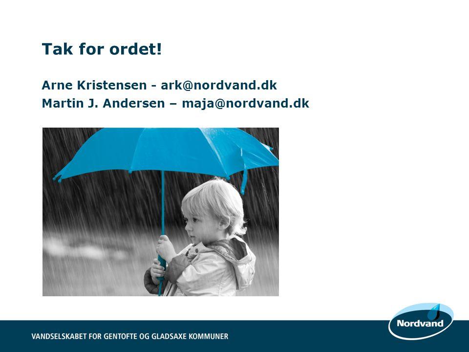 Tak for ordet. Arne Kristensen - ark@nordvand. dk Martin J