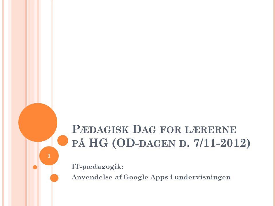 Pædagisk Dag for lærerne på HG (OD-dagen d. 7/11-2012)