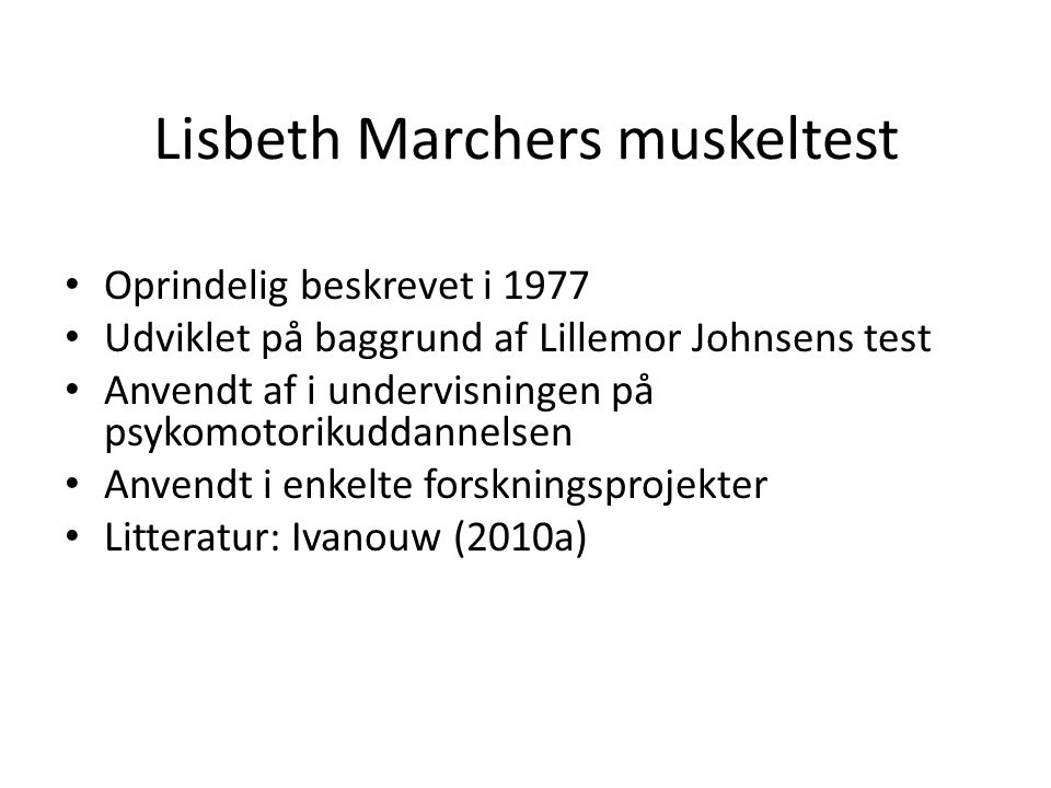 Lisbeth Marchers muskeltest
