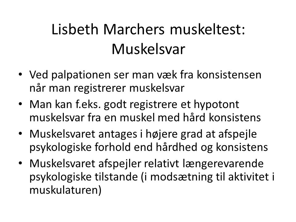Lisbeth Marchers muskeltest: Muskelsvar