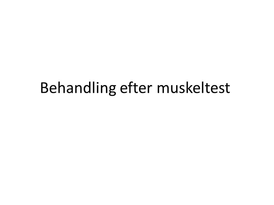 Behandling efter muskeltest