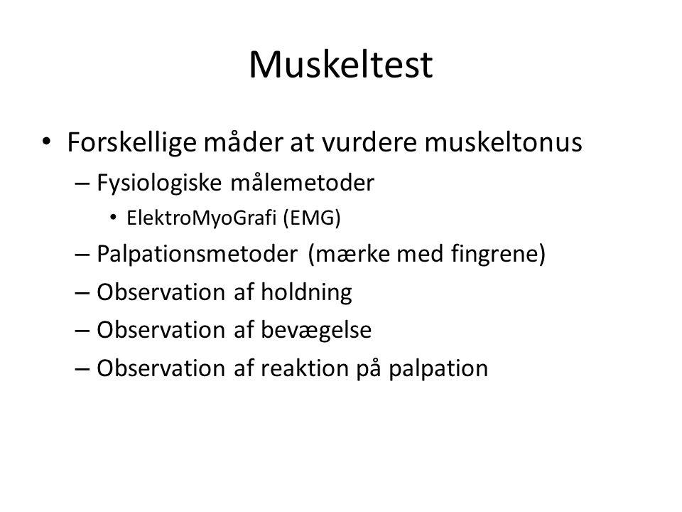 Muskeltest Forskellige måder at vurdere muskeltonus