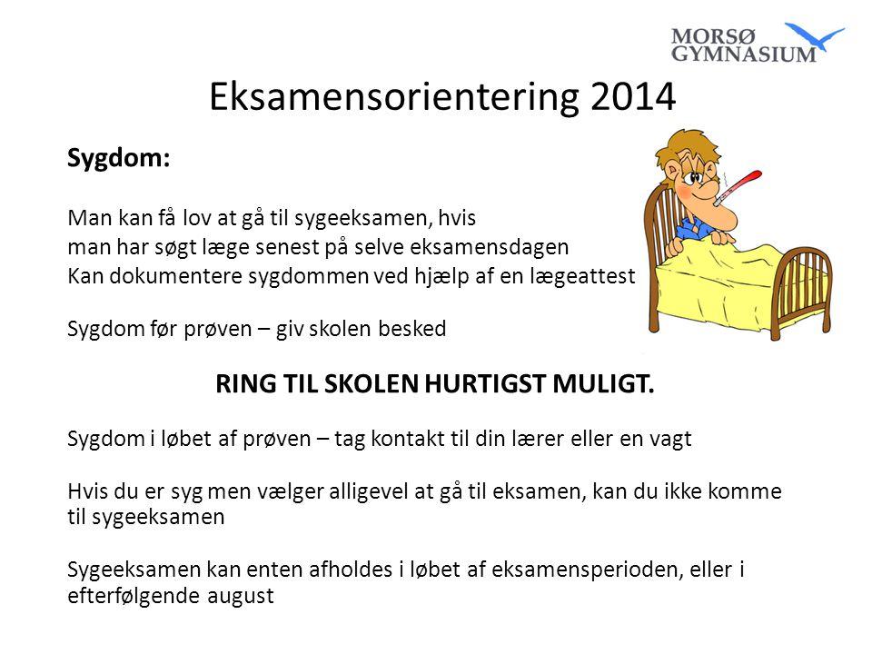 RING TIL SKOLEN HURTIGST MULIGT.