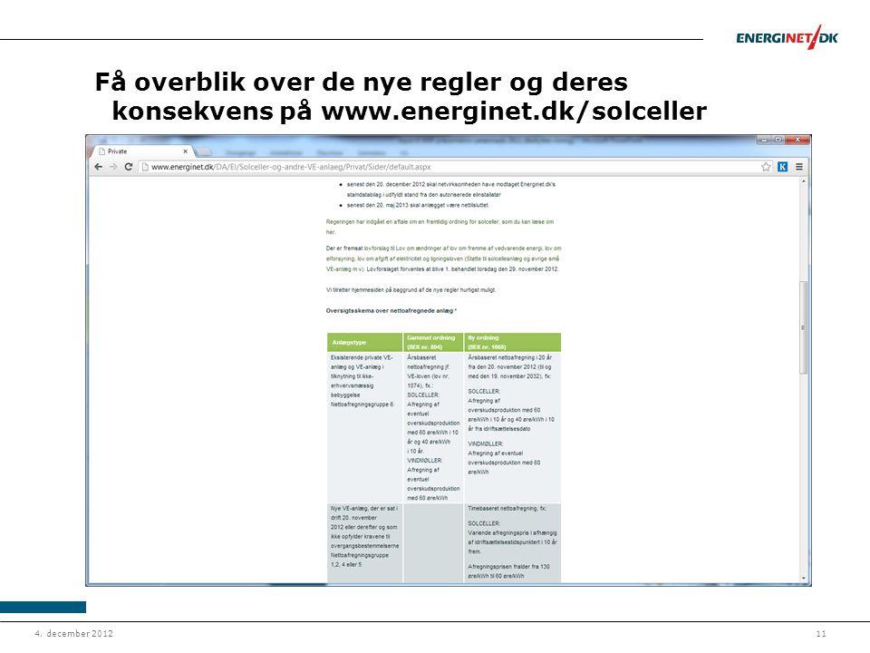 Få overblik over de nye regler og deres konsekvens på www. energinet