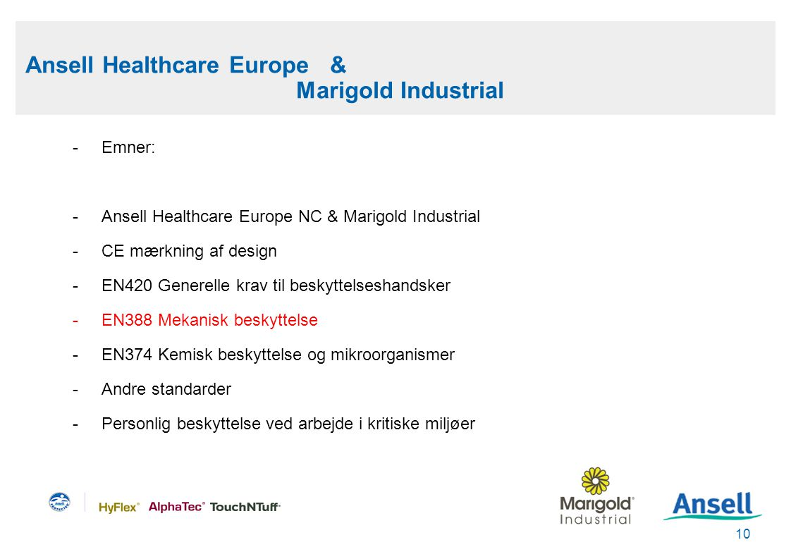 Ansell Healthcare Europe & Marigold Industrial