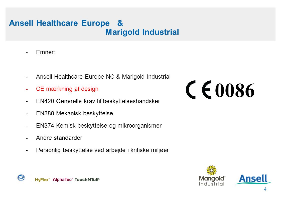 0086 Ansell Healthcare Europe & Marigold Industrial Emner: