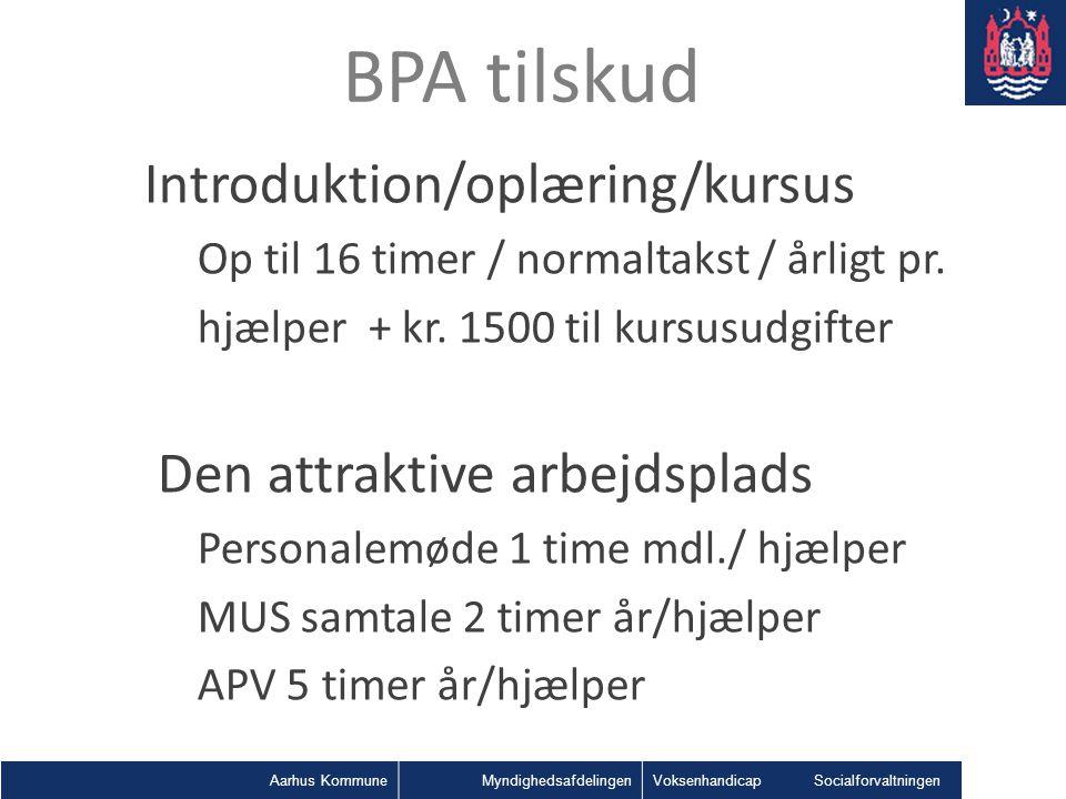 BPA tilskud Introduktion/oplæring/kursus Den attraktive arbejdsplads