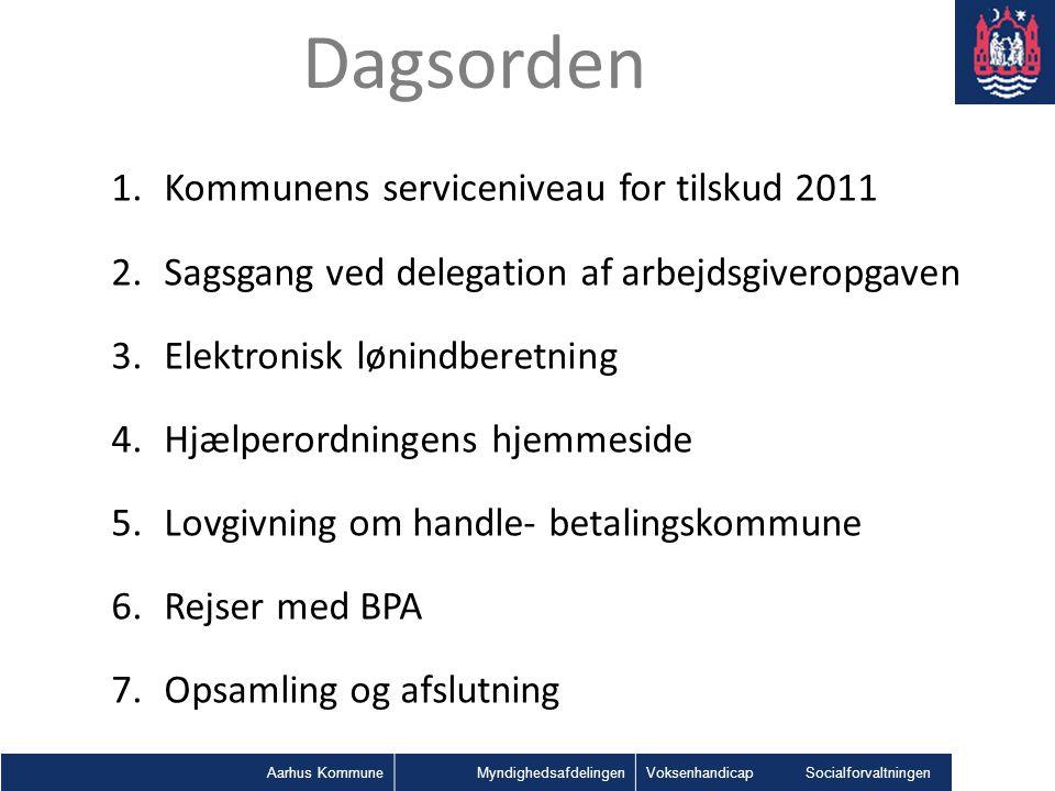 Dagsorden Kommunens serviceniveau for tilskud 2011