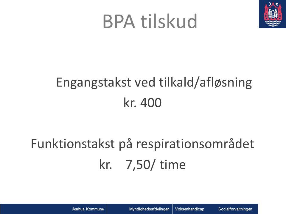 BPA tilskud Engangstakst ved tilkald/afløsning kr. 400