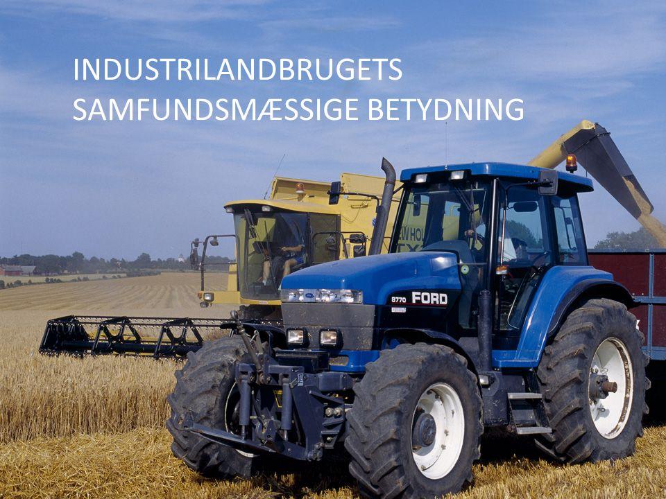 Industrilandbrugets samfundsmæssige betydning