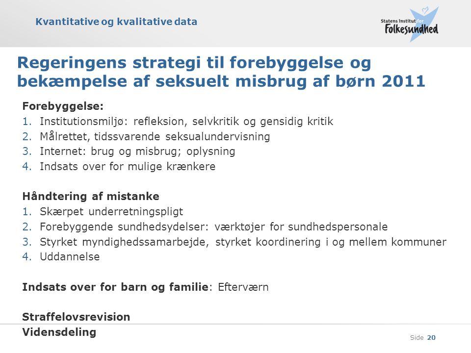 Regeringens strategi til forebyggelse og bekæmpelse af seksuelt misbrug af børn 2011