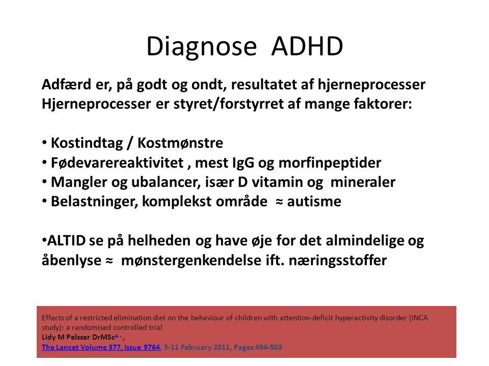 Diagnose ADHD Adfærd er, på godt og ondt, resultatet af hjerneprocesser. Hjerneprocesser er styret/forstyrret af mange faktorer: