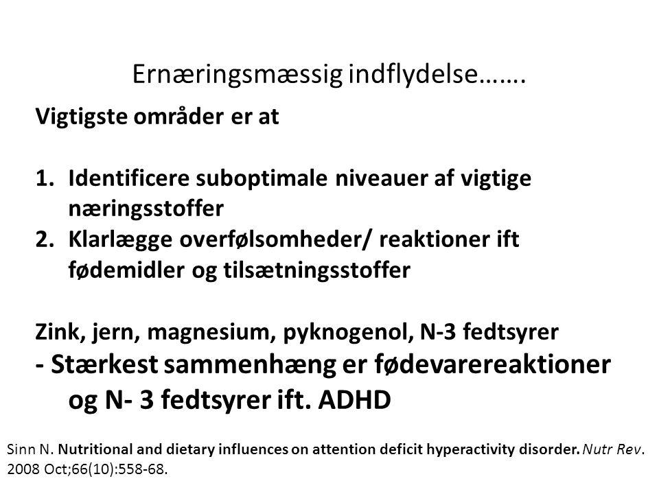 Ernæringsmæssig indflydelse…….
