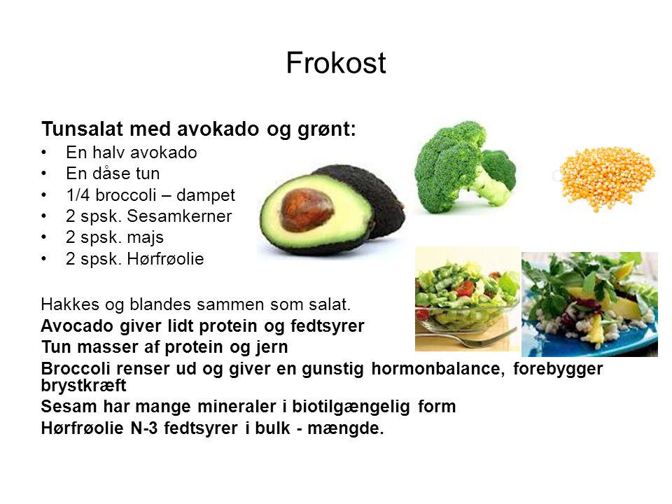 Frokost Tunsalat med avokado og grønt: En halv avokado En dåse tun