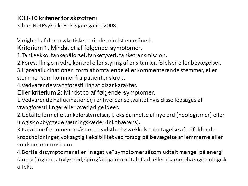 ICD-10 kriterier for skizofreni