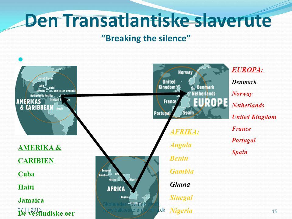 Den Transatlantiske slaverute Breaking the silence