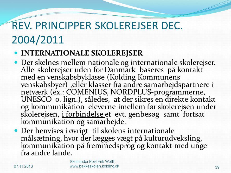 REV. PRINCIPPER SKOLEREJSER DEC. 2004/2011