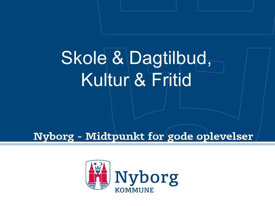 Skole & Dagtilbud, Kultur & Fritid