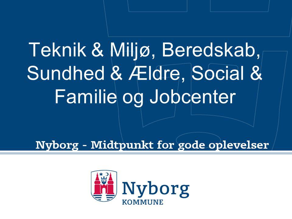 Teknik & Miljø, Beredskab, Sundhed & Ældre, Social & Familie og Jobcenter