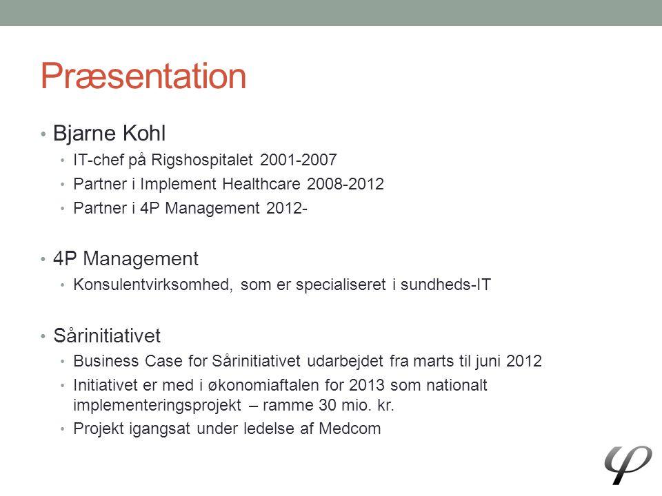 Præsentation Bjarne Kohl 4P Management Sårinitiativet