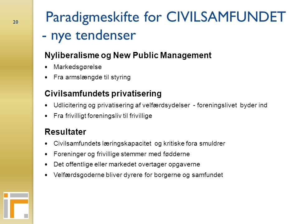 Paradigmeskifte for CIVILSAMFUNDET - nye tendenser
