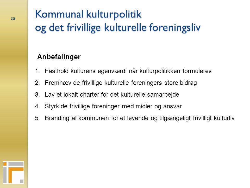 Kommunal kulturpolitik og det frivillige kulturelle foreningsliv