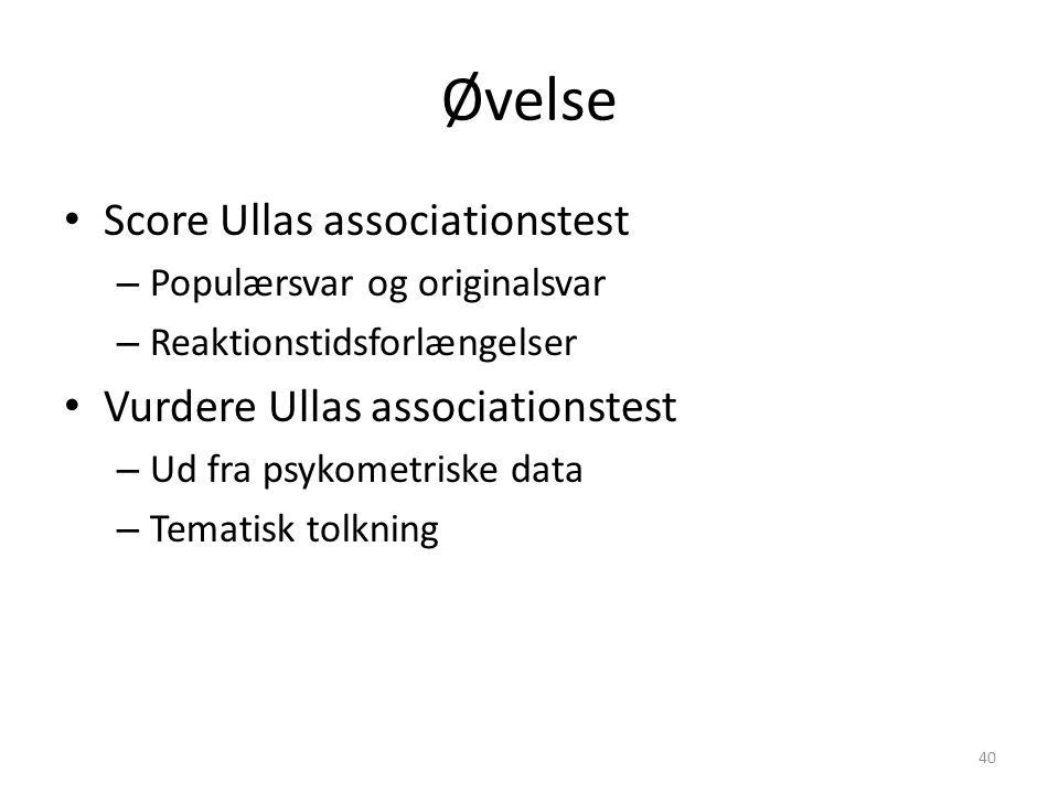 Øvelse Score Ullas associationstest Vurdere Ullas associationstest