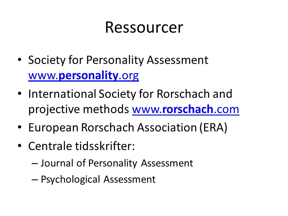 Ressourcer Society for Personality Assessment www.personality.org