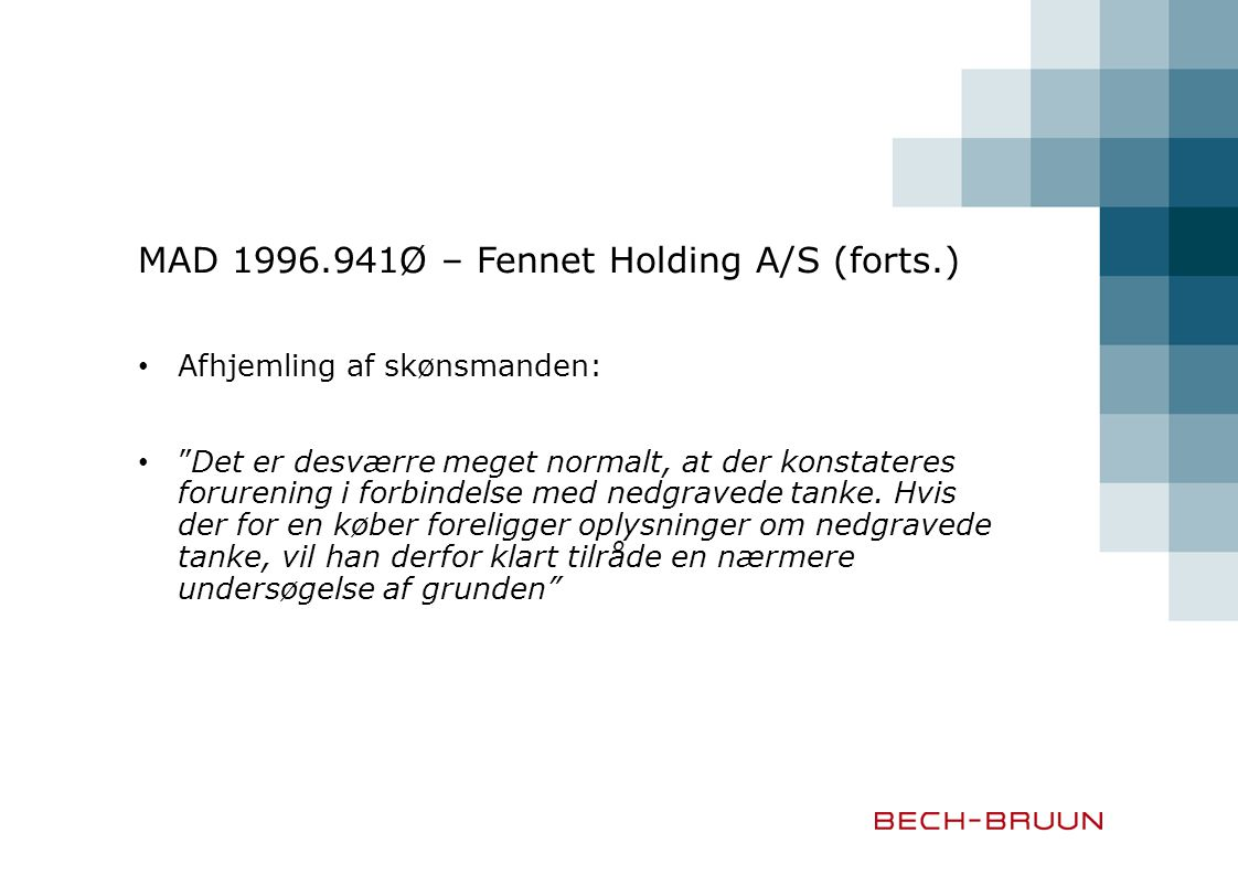 MAD 1996.941Ø – Fennet Holding A/S (forts.)