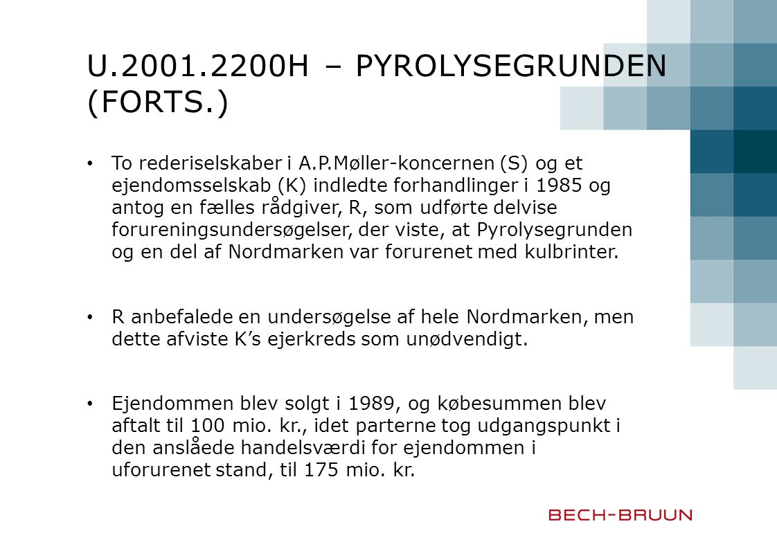 U.2001.2200H – Pyrolysegrunden (forts.)