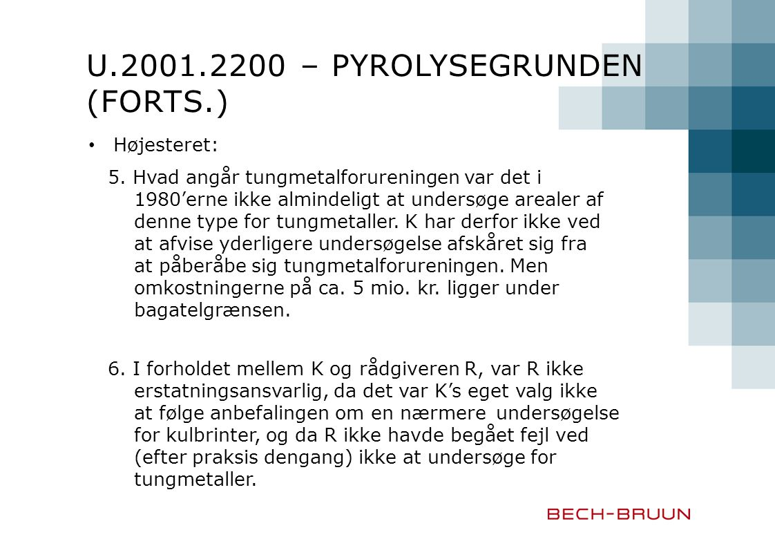 U.2001.2200 – Pyrolysegrunden (forts.)
