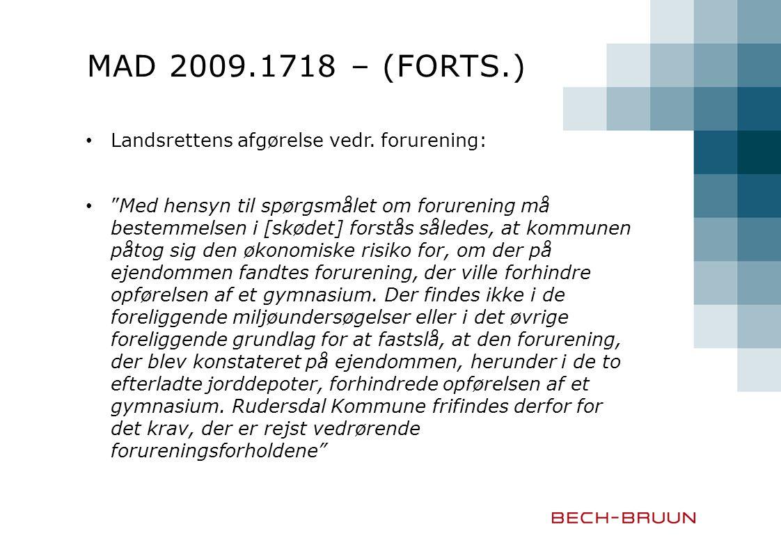 MAD 2009.1718 – (forts.) Landsrettens afgørelse vedr. forurening:
