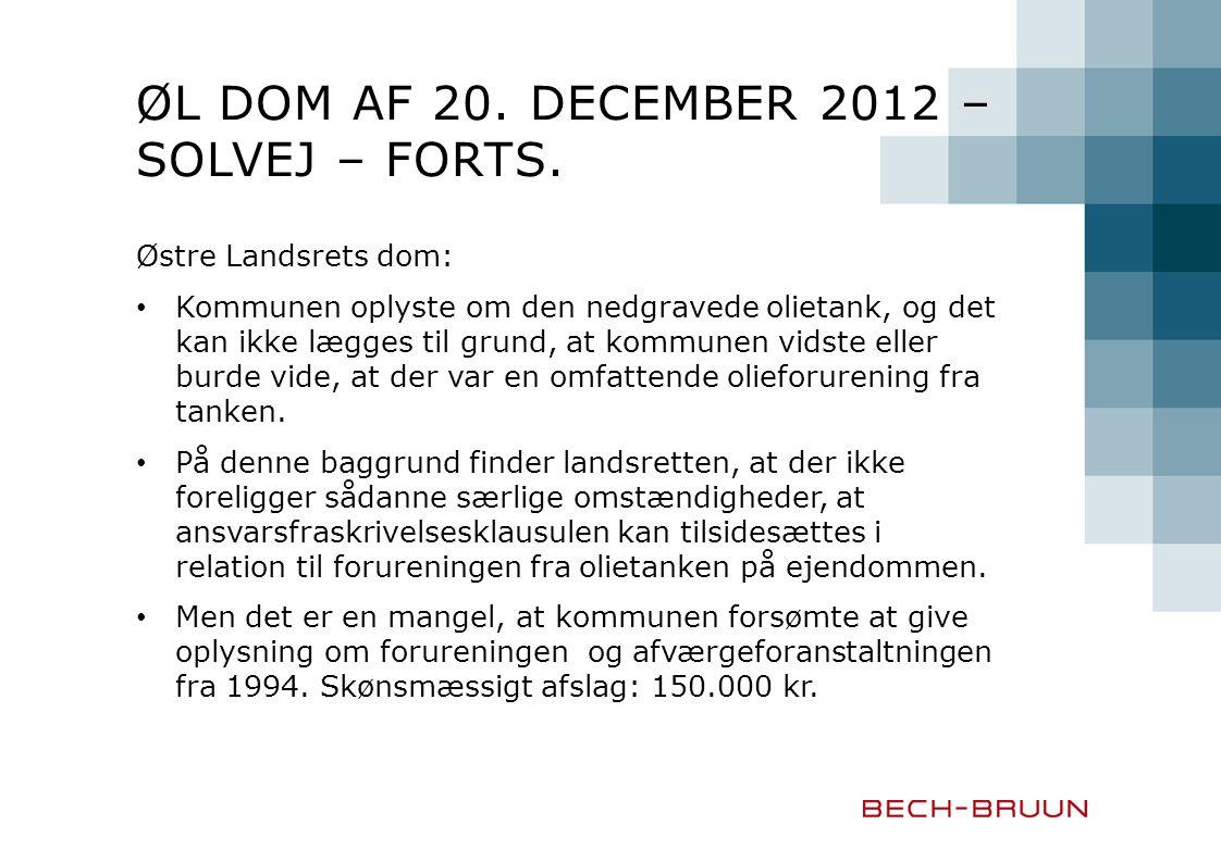 ØL dom af 20. december 2012 – Solvej – forts.