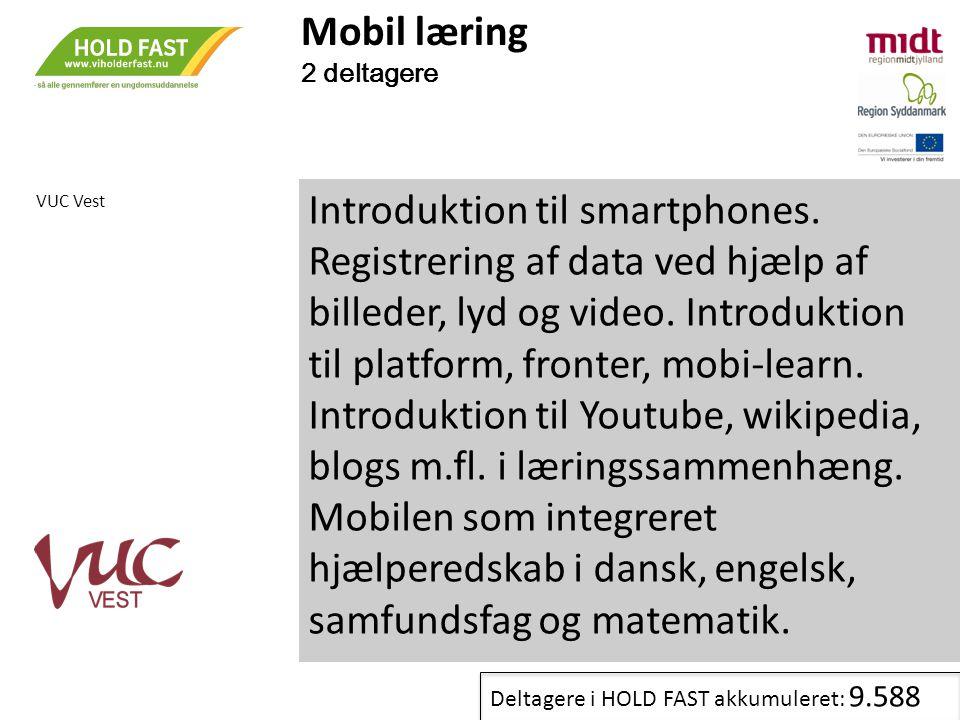 Mobil læring 2 deltagere. VUC Vest.