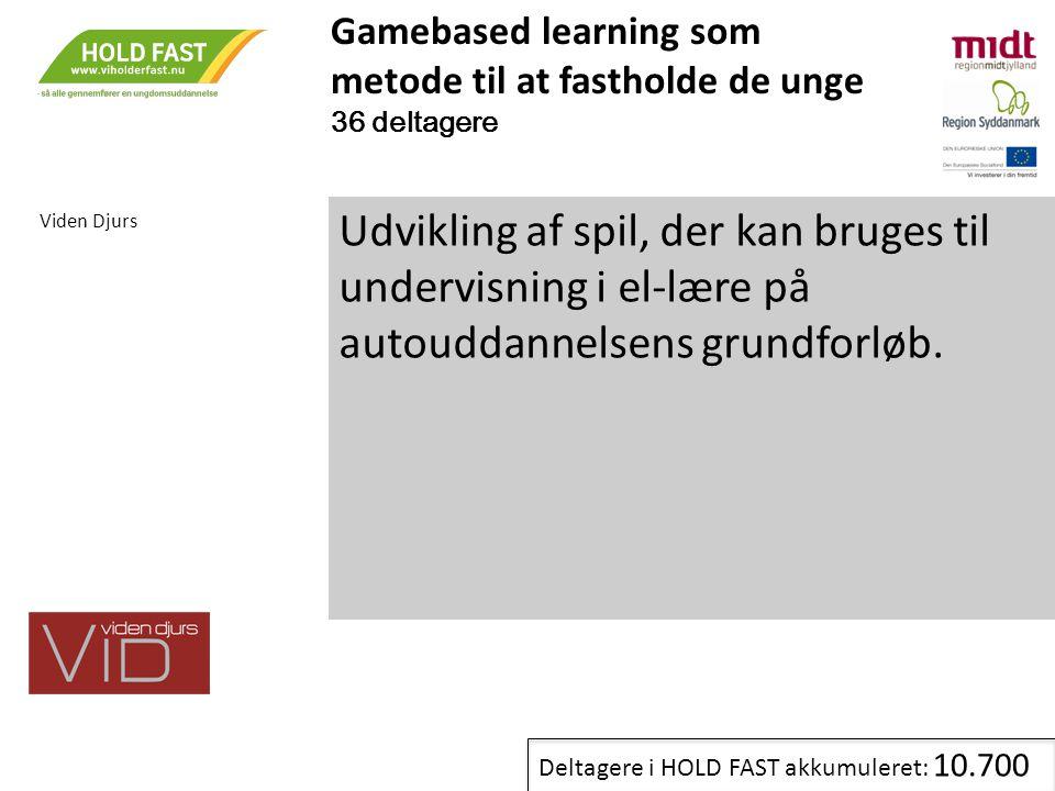 Gamebased learning som metode til at fastholde de unge 36 deltagere